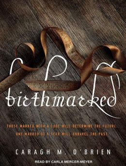 Birthmarked (Birthmarked Trilogy Series #1)