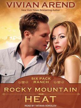 Rocky Mountain Heat (Six Pack Ranch Series #1)