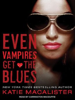 Even Vampires Get the Blues (Dark Ones Series #4)