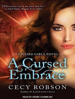 A Cursed Embrace (Weird Girls Series #2)