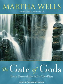 The Gate of Gods (Fall of Ile-Rien Series #3)