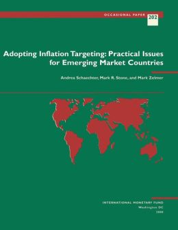 Adopting Inflation Targeting: Practical Issues for Emerging Market Countries