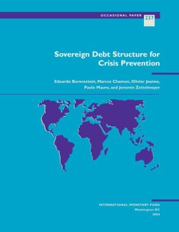 Sovereign Debt Structure for Crisis Prevention