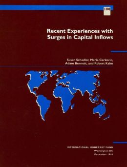 Recent Experiences with Surges in Capital Inflows