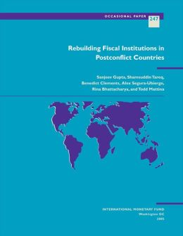 Rebuilding Fiscal Institutions in Postconflict Countries
