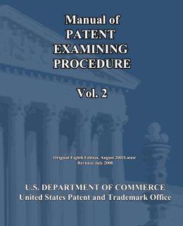 Manual of Patent Examining Procedure (Vol. 2)