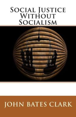 Social Justice Without Socialism