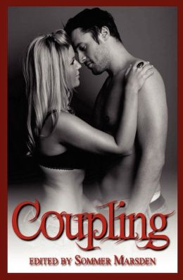 Coupling: Filthy Erotica for Couples