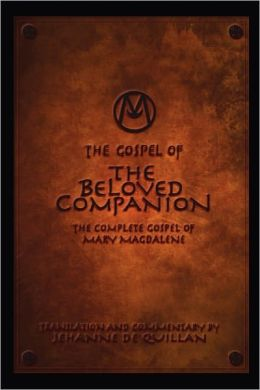 The Gospel Of The Beloved Companion