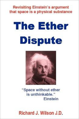 The Ether Dispute: Revisiting Einstein's argument that space Is a physical Substance