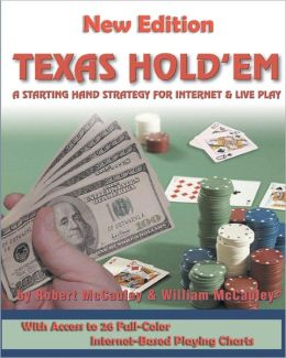 Texas Hold'em: A Starting Hand Strategy for Internet and Live Play