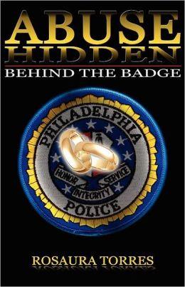 Abuse Hidden Behind The Badge
