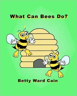 What Can Bees Do?