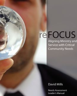 ReFOCUS: Aligning Ministry and Service with Critical Community Needs