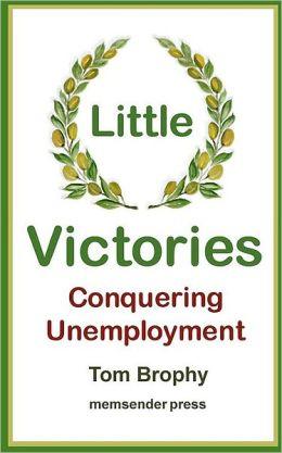 Little Victories: Conquering Unemployment
