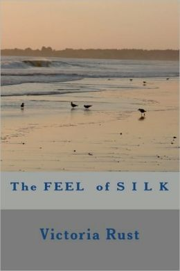 The Feel of Silk