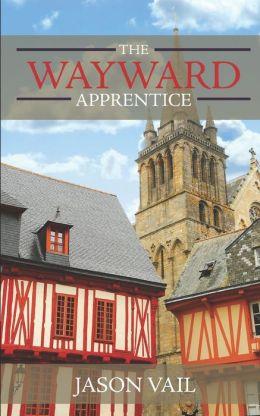The Wayward Apprentice