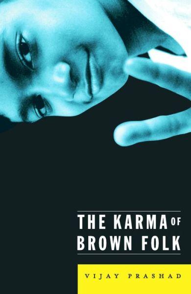 Karma Of Brown Folk