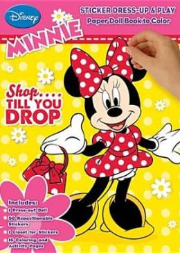 Minnie Mouse: Shop... Till You Drop: Sticker Dress Up & Play Paper Doll Book to Color
