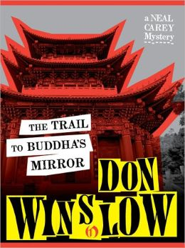 The Trail to Buddha's Mirror (Neal Carey Series #2)
