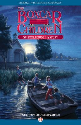 Schoolhouse Mystery (The Boxcar Children Series #10)