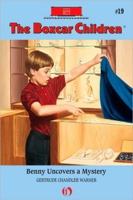 Benny Uncovers a Mystery (The Boxcar Children Series #19)