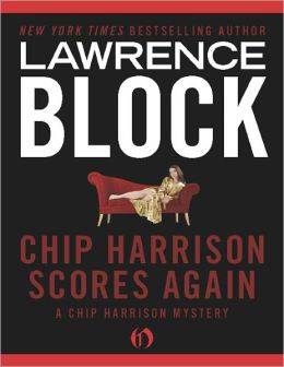 Chip Harrison Scores Again (Chip Harrison Series #2)