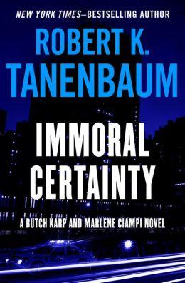 Immoral Certainty (Butch Karp Series #3)