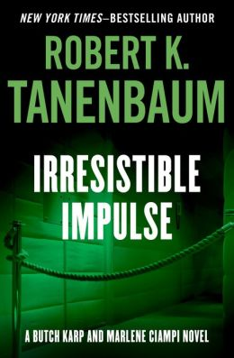 Irresistible Impulse (Butch Karp Series #9)