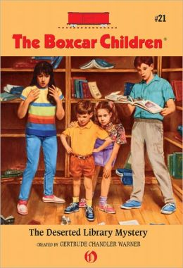 The Deserted Library Mystery (The Boxcar Children Series #21)