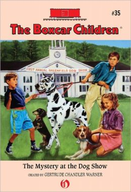 The Mystery at the Dog Show (The Boxcar Children Series #35)