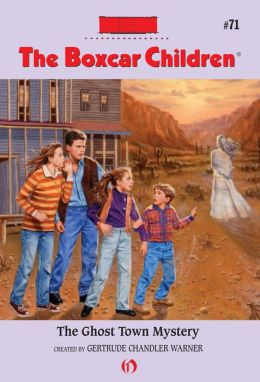 The Ghost Town Mystery (The Boxcar Children Series #71)