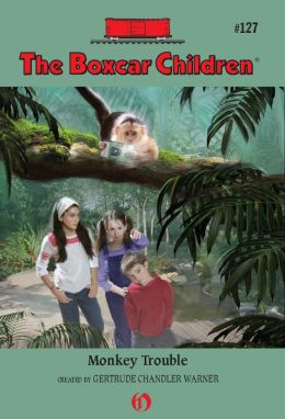 Monkey Trouble (The Boxcar Children Series #127)