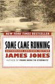 Book Cover Image. Title: Some Came Running:  The Definitive Edition, Author: James Jones