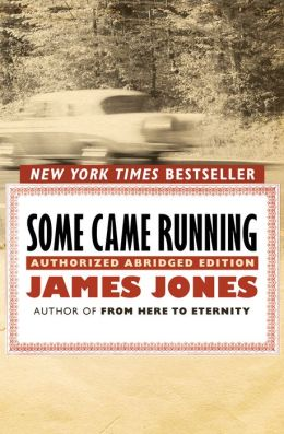 Some Came Running: Authorized Abridged Edition