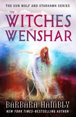 The Witches of Wenshar: The Sun Wolf and Starhawk Series (Book Two)