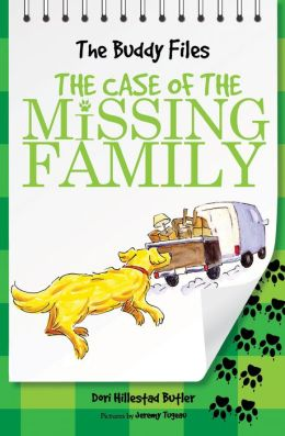 The Case of the Missing Family: The Buddy Files (Book Three)