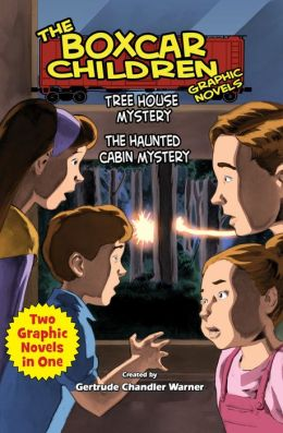 Tree House Mystery & The Haunted Cabin Mystery: Two Complete Boxcar Children Graphic Novels