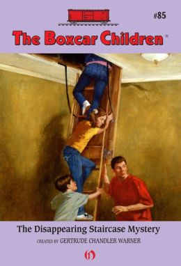 The Disappearing Staircase Mystery: The Boxcar Children Mysteries #85