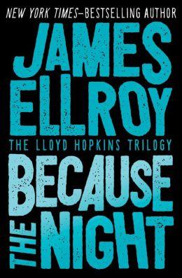 Because the Night (Lloyd Hopkins Series #2)
