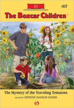 The Mystery of the Traveling Tomatoes: The Boxcar Children Mysteries #117