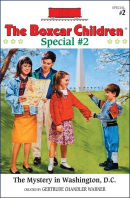 The Mystery in Washington, D.C.: A Boxcar Children Special