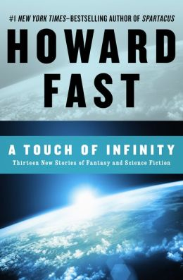 A Touch of Infinity: Thirteen New Stories of Fantasy and Science Fiction