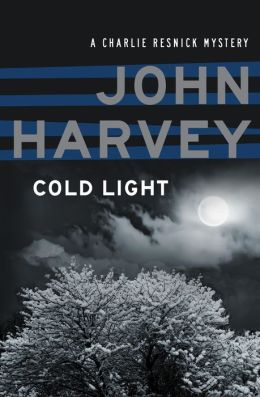 Cold Light: A Charlie Resnick Mystery (Book Six)