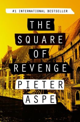 The Square of Revenge: An Inspector Van In Novel