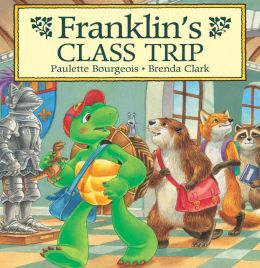 Franklin's Class Trip: A Classic Franklin Story (Read-Aloud Edition)