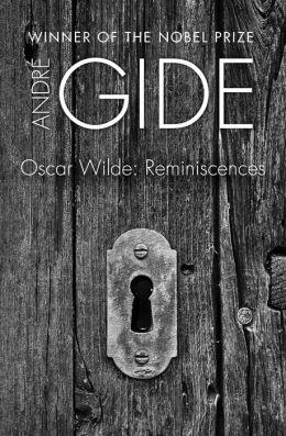 Oscar Wilde: Reminiscences