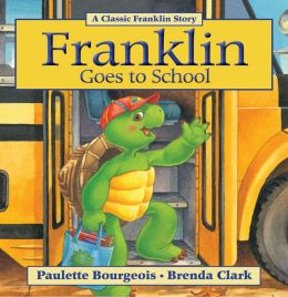 Franklin Goes to School: A Classic Franklin Story (Read-Aloud Edition)