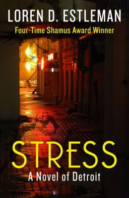 Stress: A Novel of Detroit