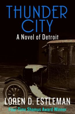 Thunder City: A Novel of Detroit